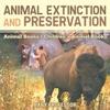 Animal Extinction And Preservation - Animal Books  Childrens Animal Books