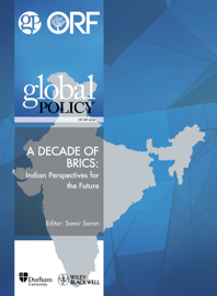 A Decade of BRICS: Indian Perspectives for the Future