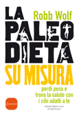 La paleo dieta su misura Book Cover