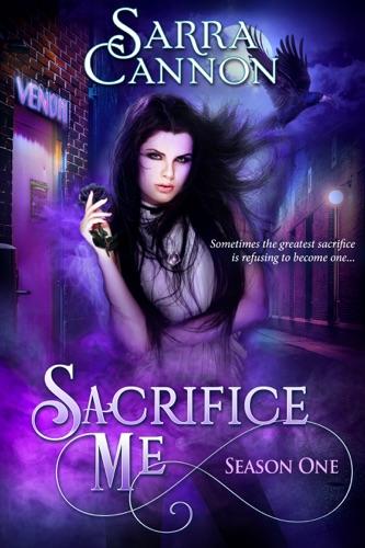 Sarra Cannon - Sacrifice Me