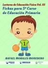 Lecturas De Educacin Fsica Fichas Para 5 Curso De Educacin Primaria
