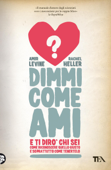 Dimmi come ami e ti dirò chi sei Book Cover