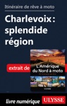Itinraire De Rve  Moto - Charlevoix  Splendide Rgion