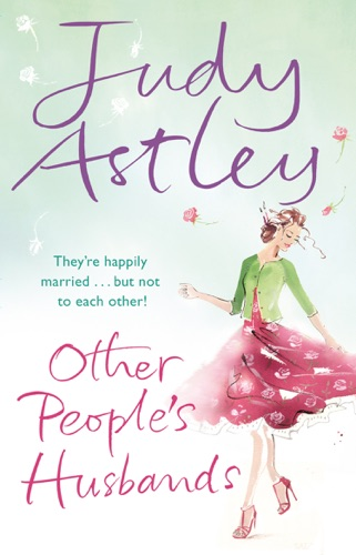 Judy Astley - Other People's Husbands