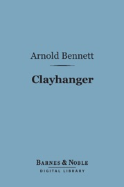 CLAYHANGER (BARNES & NOBLE DIGITAL LIBRARY)