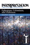 Ephesians Colossians And Philemon