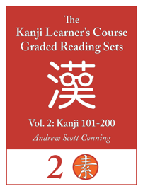 Kanji Learner's Course Graded Reading Sets, Vol. 2