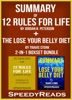 Summary of 12 Rules for Life: An Antidote to Chaos by Jordan B. Peterson + Summary of The Lose Your Belly Diet by Travis Stork