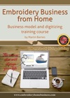 Embroidery Business From Home Business Model And Digitizing Training Course Volume 2