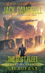 The Lost Fleet Beyond The Frontier Steadfast