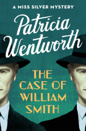 The Case of William Smith book