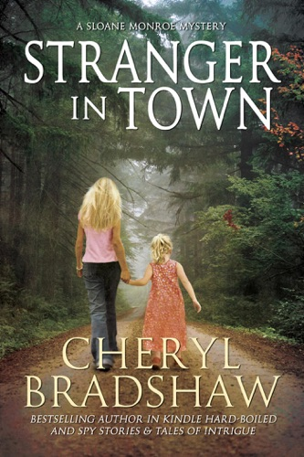 Stranger in Town - Cheryl Bradshaw - Cheryl Bradshaw