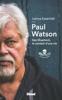 Paul Watson - Paul Watson & Lamya Essemlali