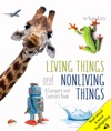 Living Things And Nonliving Things A Compare And Contrast Book