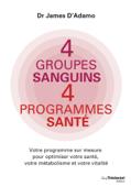 4 groupes sanguins 4 programmes santé