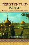 Christentum - Islam