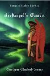 Archangels Gambit