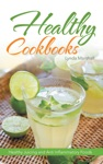 Healthy Cookbooks Healthy Juicing And Anti Inflammatory Foods