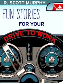 Fun Stories For Your Drive To Work book