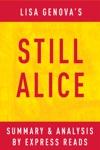 Still Alice By Lisa Genova  Summary  Analysis