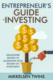 Entrepreneur's Guide to Investing book