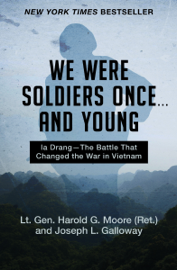 We Were Soldiers Once . . . and Young