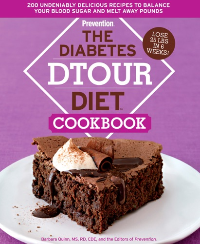 Barbara Quinn & The Editors of Prevention - The Diabetes DTOUR Diet Cookbook