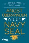 Angst Berwinden Wie Ein Navy SEAL