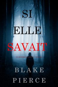 Si elle savait (Un mystère Kate Wise – Volume 1)