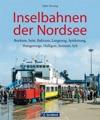 Inselbahnen Der Nordsee