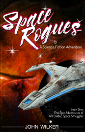 Space Rogues - A Science Fiction Adventure book summary