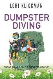 Dumpster Diving - Lori Klickman