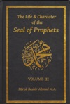 The Life  Character Of The Seal Of Prophets - Volume III