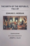 The Birth Of The Republic 1763-89 Fourth Edition