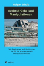 Rechtsbrüche Und Manipulationen