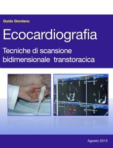 Ecocardiografia. Tecniche di scansione bidimensionale transtoracica Book Cover