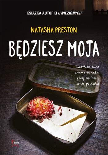 Natasha Preston - Będziesz moja