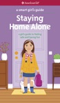 A Smart Girls Guide  Staying Home Alone