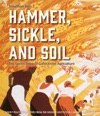 Hammer Sickle And Soil