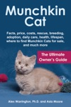 Munchkin Cat The Ultimate Owners Guide