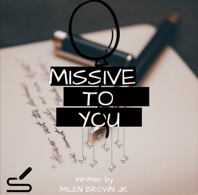 Missive to You