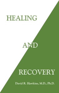 Healing and Recovery Door David R. Hawkins, M.D. Ph.D. Boekomslag
