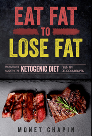 Eat Fat to Lose Fat book