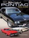 Standard Catalog Of Pontiac 1926-2002
