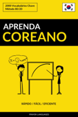 Aprenda Coreano: Rápido / Fácil / Eficiente: 2000 Vocabulários Chave Book Cover