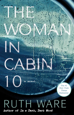 The Woman in Cabin 10 - Ruth Ware book