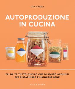 Autoproduzione in cucina Libro Cover