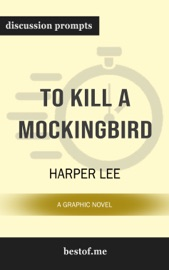 To Kill a Mockingbird: Discussion Prompts PDF Download