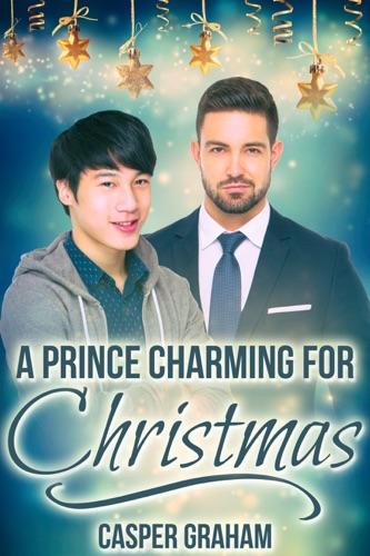 Casper Graham - A Prince Charming for Christmas