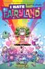 Skottie Young & Jean-Francois Beaulieu - I Hate Fairyland Vol. 3: Good Girl artwork